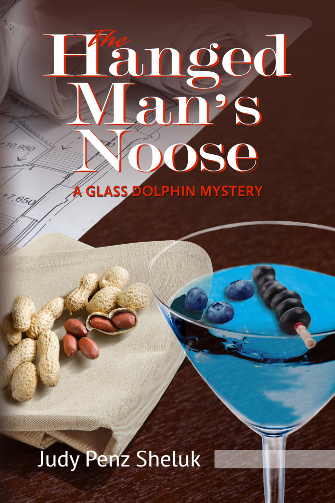 Cover of Judy Penz Sheluk's novel 'The Hanged Man's Noose: A Glass Dolphin Mystery,' published by Barking Rain Press